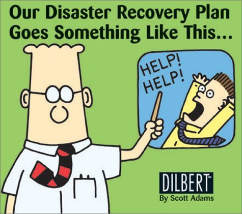 Dilbert Disaster Recovery Plan cartoon